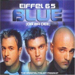Blue+Da+Ba+Dee+Eiffel+65